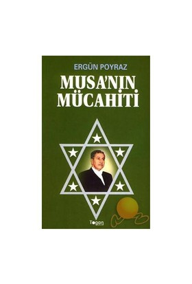 Musa'Nın Mücahiti-Ergün Poyraz