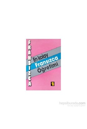 En Kolay Fransızca Öğretimi-İpek Bayar