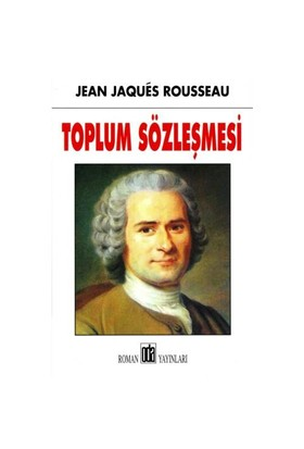 Toplum Sözleşmesi - Jean-Jacques Rousseau