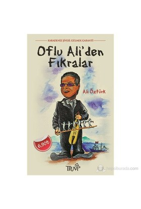 Oflu Ali'Den Fıkralar-Ali Öztürk