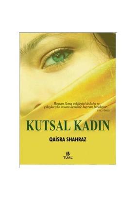Kutsal Kadın-Qaisra Shahraz