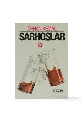 Sarhoşlar-Orhan Kemal