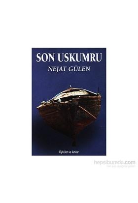 Son Uskumru-Nejat Gülen