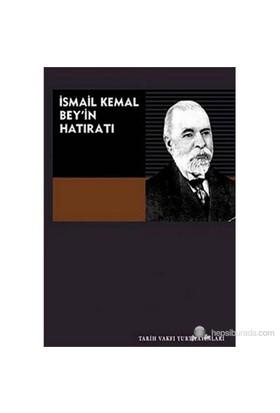 İsmail Kemal Bey'İn Hatıratı-Kolektif