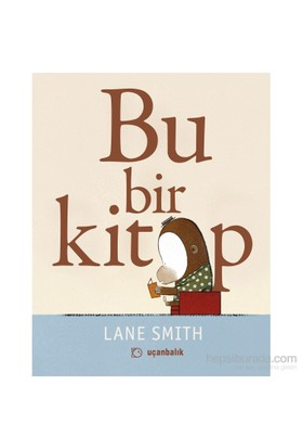 Bu Bir Kitap - Lane Smith