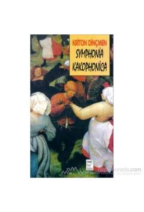 Symphonia Kakophonica-Kriton Dinçmen