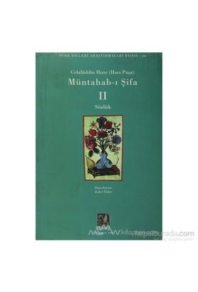 Müntahab-I Şifa Iı Sözlük-Celalüddin Hızır (Hacı Paşa)