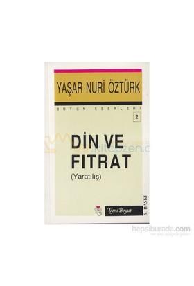 Din Ve Fıtrat-Yaşar Nuri Öztürk