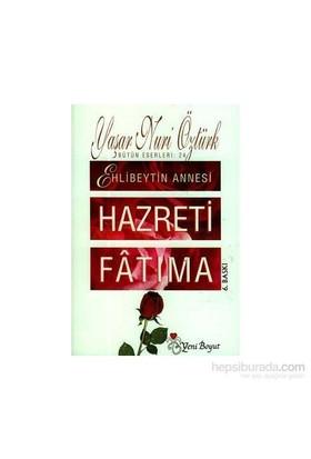 Hazreti Fatıma-Yaşar Nuri Öztürk