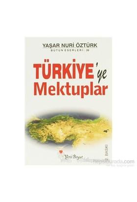 Türkiye'ye Mektuplar - Yaşar Nuri Öztürk