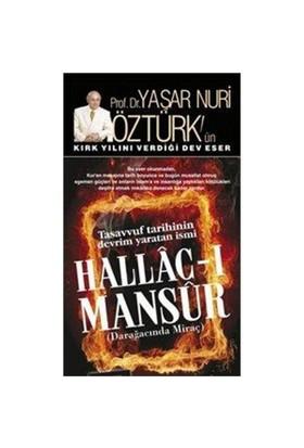 Hallac-ı Mansur: Darağacında Miraç (2 Cilt Takım) - Yaşar Nuri Öztürk