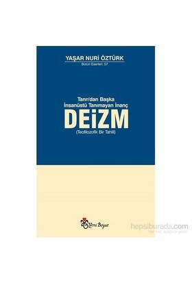 Deizm - Yaşar Nuri Öztürk