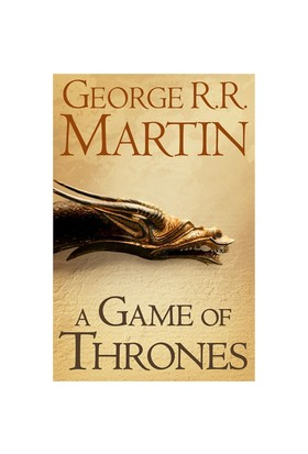 A Game of Thrones (A Song of Ice & Fire, Book 1) - George R. R. Martin