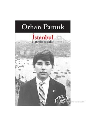 İstanbul (Hatıralar ve Şehir)
