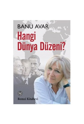 Hangi Dünya Düzeni? - Banu Avar