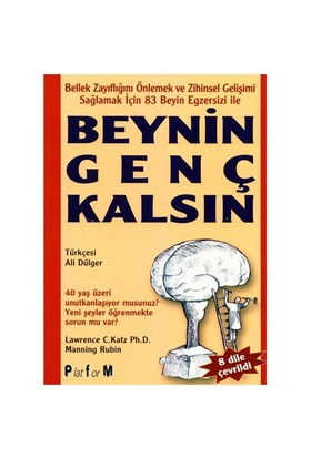 Beynin Genç Kalsın - Lawrence C. Katz