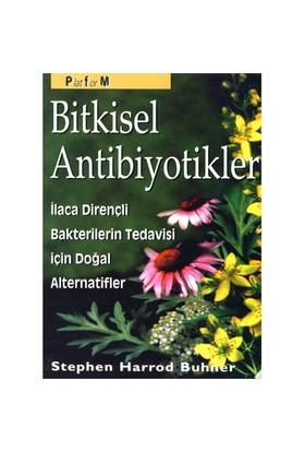 Bitkisel Antibiyotikler - Stephen Harrod Buhner