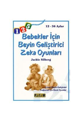 Bebekler İçin Beyin Geliştirici Zeka Oyunları 12-36 Ay - Jackie Silberg