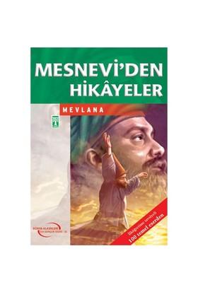 Mesnevi'den Hikayeler - Mevlana Celaleddin Rumi