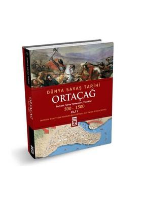 Ortaçağ - Dünya Savaş Tarihi Cilt 1 - Matthew Bennett