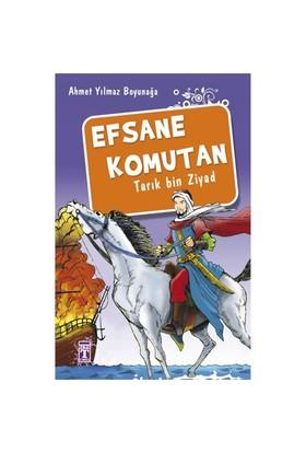Efsane Komutan - Tarık Bin Ziyad - Ahmet Yılmaz Boyunağa