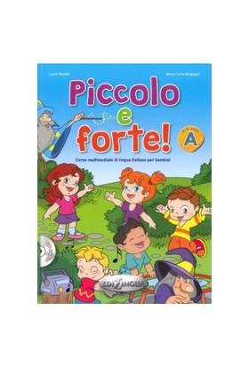 Piccolo E Forte! A +Cd (Çocuklar İçin İtalyanca)-Maria Carla Borgogni
