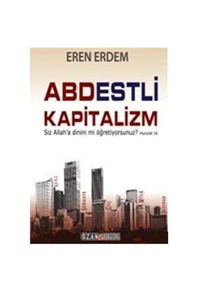 Abdestli Kapitalizm - Eren Erdem