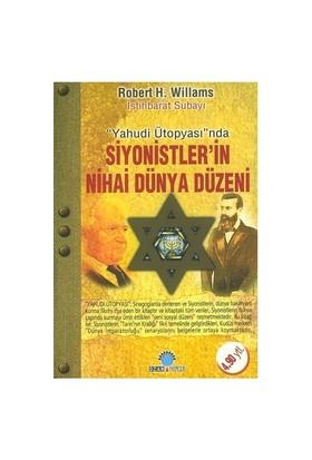 Siyonistlerin Nihai Dünya Düzeni - Robert H. Williams