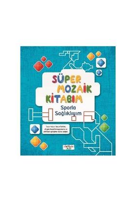 Süper Mozaik Kitabım Sporla Sağlıklıyım-Asena Meriç