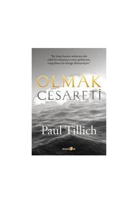 Olmak Cesareti-Paul Tillich