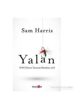 Yalan - %100 Dürüst Yaşamak Mümkün Mü? (Ciltli)-Sam Harris