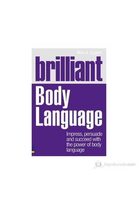 Brilliant Body Language-Max Eggert
