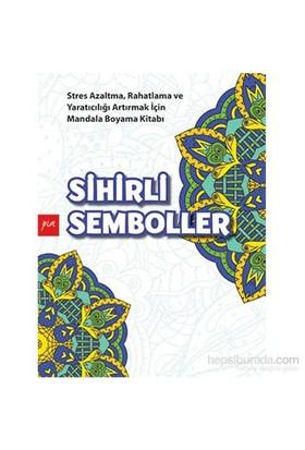 Sihirli Semboller ( Mandala Boyama) - Gülizar Çilliyüz Çetinkaya