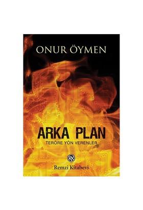 Arka Plan - Onur Öymen