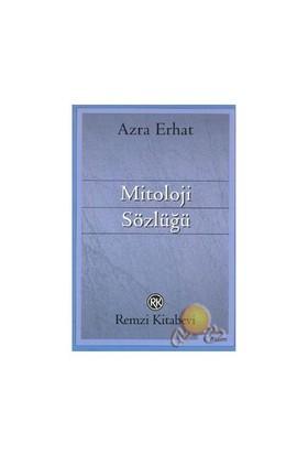 Mitoloji Sözlüğü - Azra Erhat