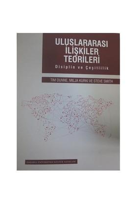 Uluslararası İlişkiler Teorileri: Disiplin Ve Çeşitlilik - Milja Kurki