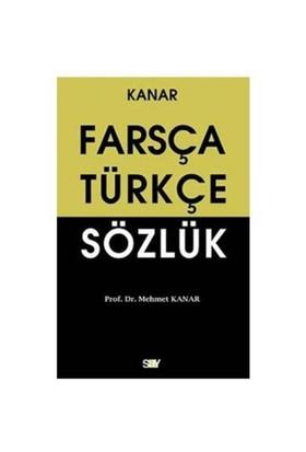 Farsça Türkçe Sözlük - Mehmet Kanar