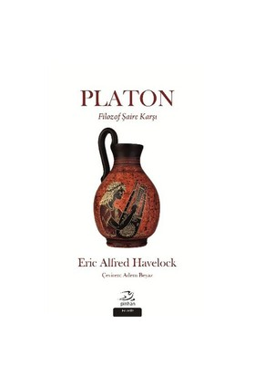 Platon Filozof Şaire Karşı-Eric Alfred Haveloc