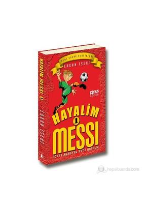 Hayalim Messi 1 - Gökte Ararken Evde Buldum - Erkan İşeri