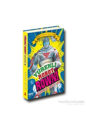 Yürekli Robot Rowni 1 - Bize Bir Şans Ver-Erkan İşeri