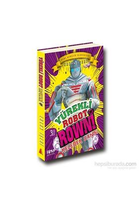 Yürekli Robot Rowni 2- Kelebek Dansı-Erkan İşeri