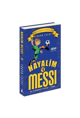 Hayalim Messi 4: Bu İş Buraya Kadar (Final)-Erkan İşeri