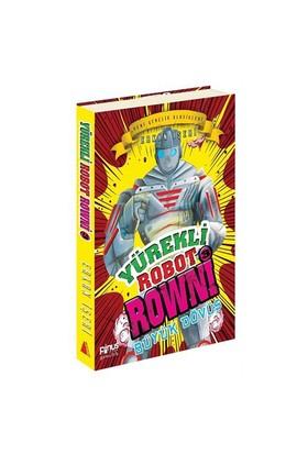 Yürekli Robot Rowni 3: Büyük Dövüş-Erkan İşeri