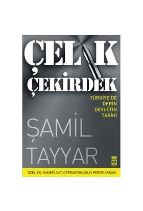 Çelik Çekirdek - Türkiye'de Derin Devletin Tarihi