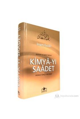 Kimya-yı Saadet (Mutluluk ve Saadet Hazinesi) - İmam-ı Gazali