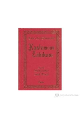 Kastamonu Lahikası (Büyük Boy) - Bediüzzaman Said-i Nursi