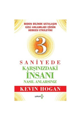 3 Saniyede Karşınızdaki İnsanı Nasıl Anlarsınız? - Kevin Hogan