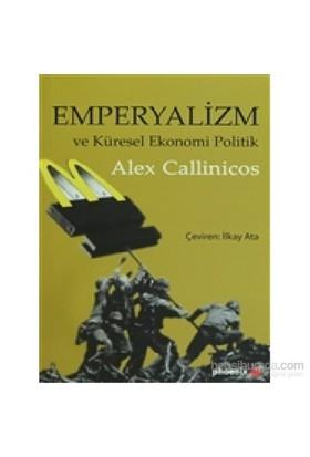 Emperyalizm Ve Küresel Ekonomi Politik-Alex Callinicos