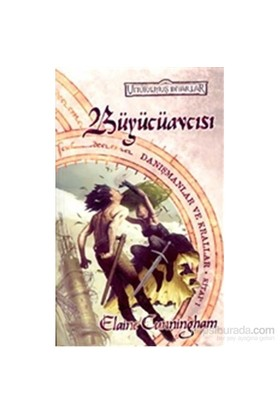 Büyücüavcısı Unutulmuş Diyarlar Danışmanlar Ve Krallar 1. Kitap-Elaine Cunningham