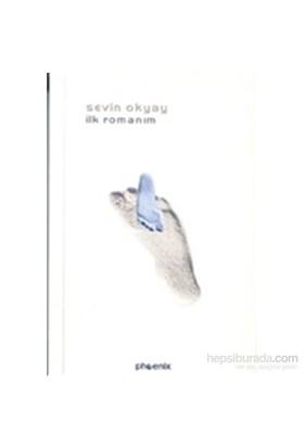 İlk Romanım-Sevin Okyay